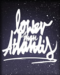 Lower Than Atlantis Competition