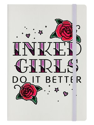 Inked Girls Do It Better Cream A5 Hard Cover Notebook