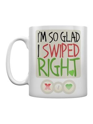 I'm So Glad I Swiped Right Mug