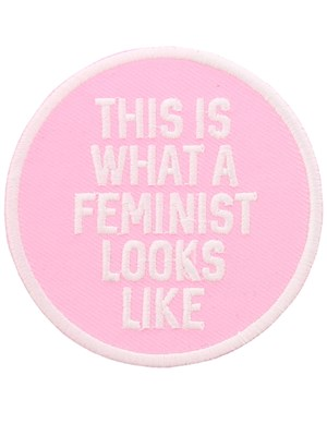What A Feminist Looks Like Patch