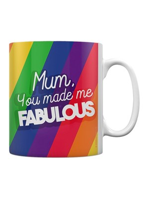 Mother's Day Mum You Made Me Fabulous Mug
