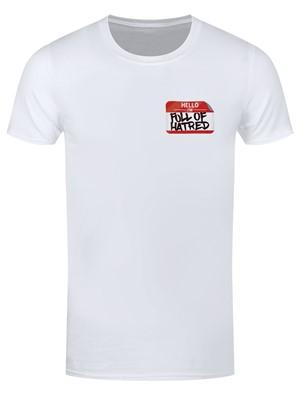 Hello I'm Full Of Hatred Men's White T-Shirt