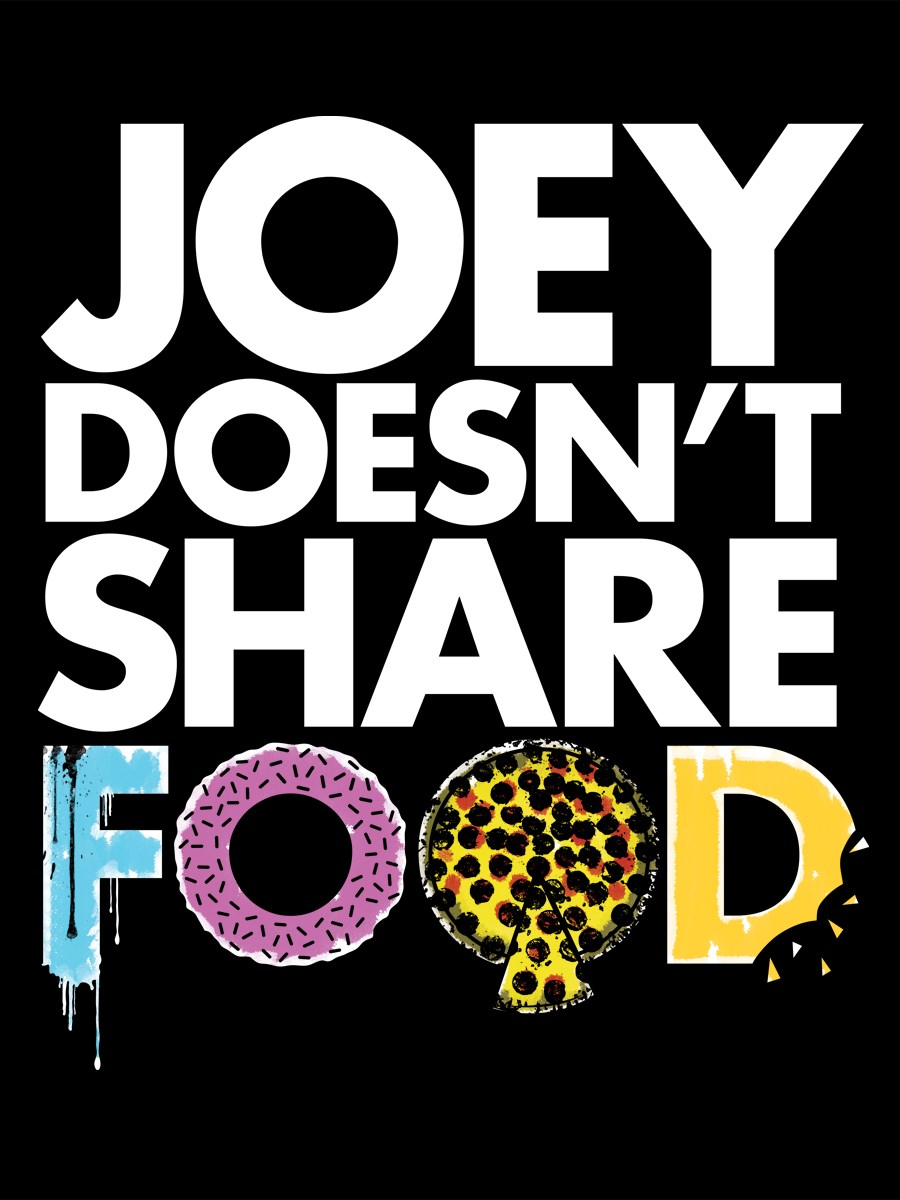 Joey Doesn't Share Food Ladies Black T-Shirt, Inspired By ...