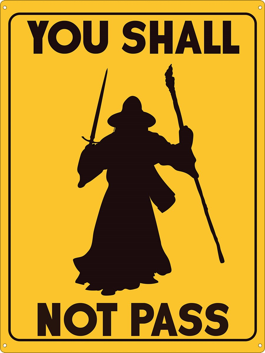 you shall not pass tin sign inspired by lord of the rings